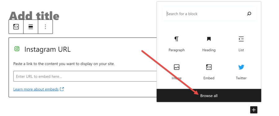 """What is a WordPress block: WordPress block editor with the """"Add Block"""" box open with a red arrow pointing to the """"Browse All"""" button"""